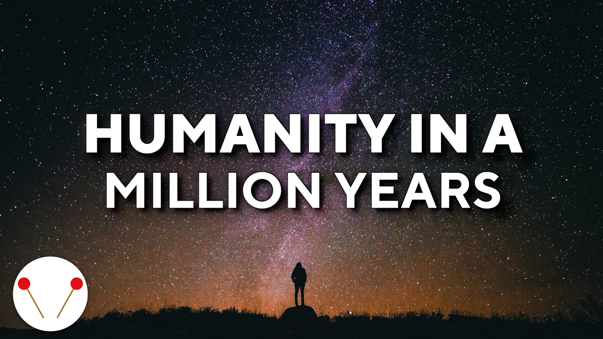 5 Possibilities For Humanity 1 Million Years Later