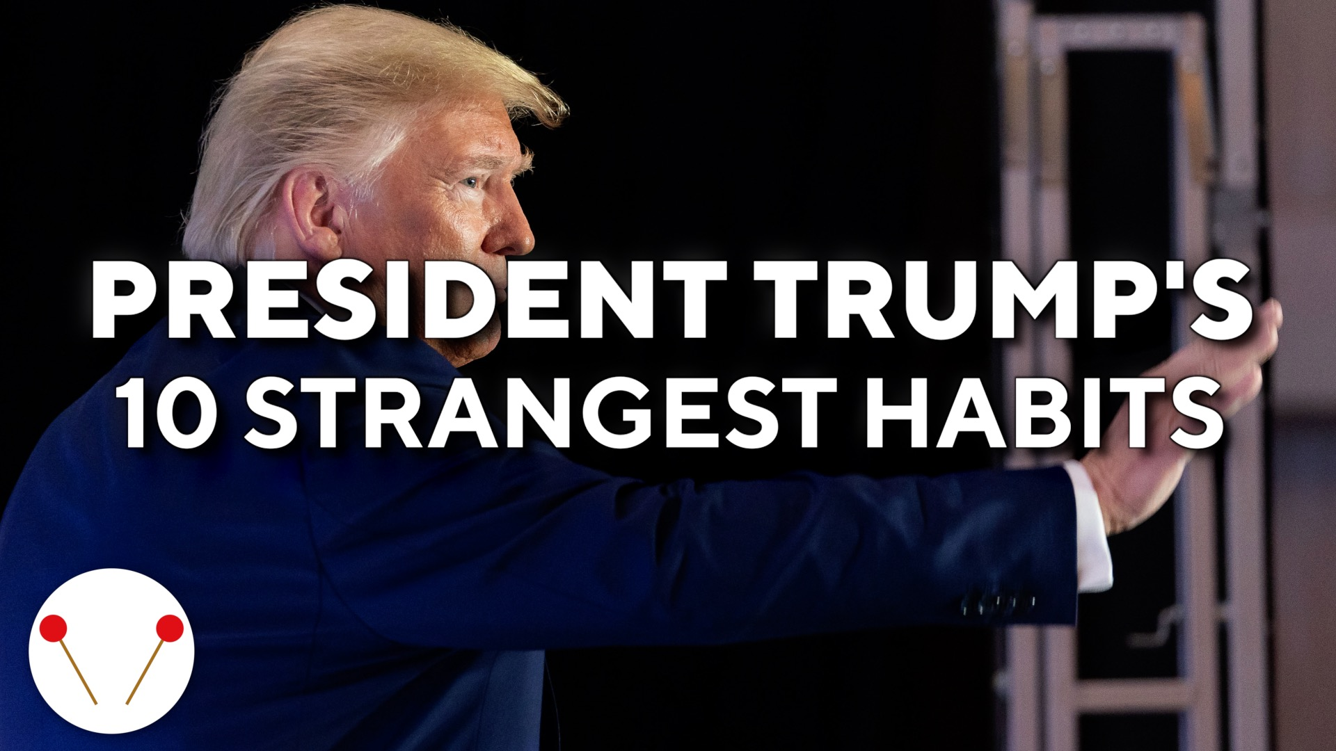 President Trump's 10 Weirdest Habits