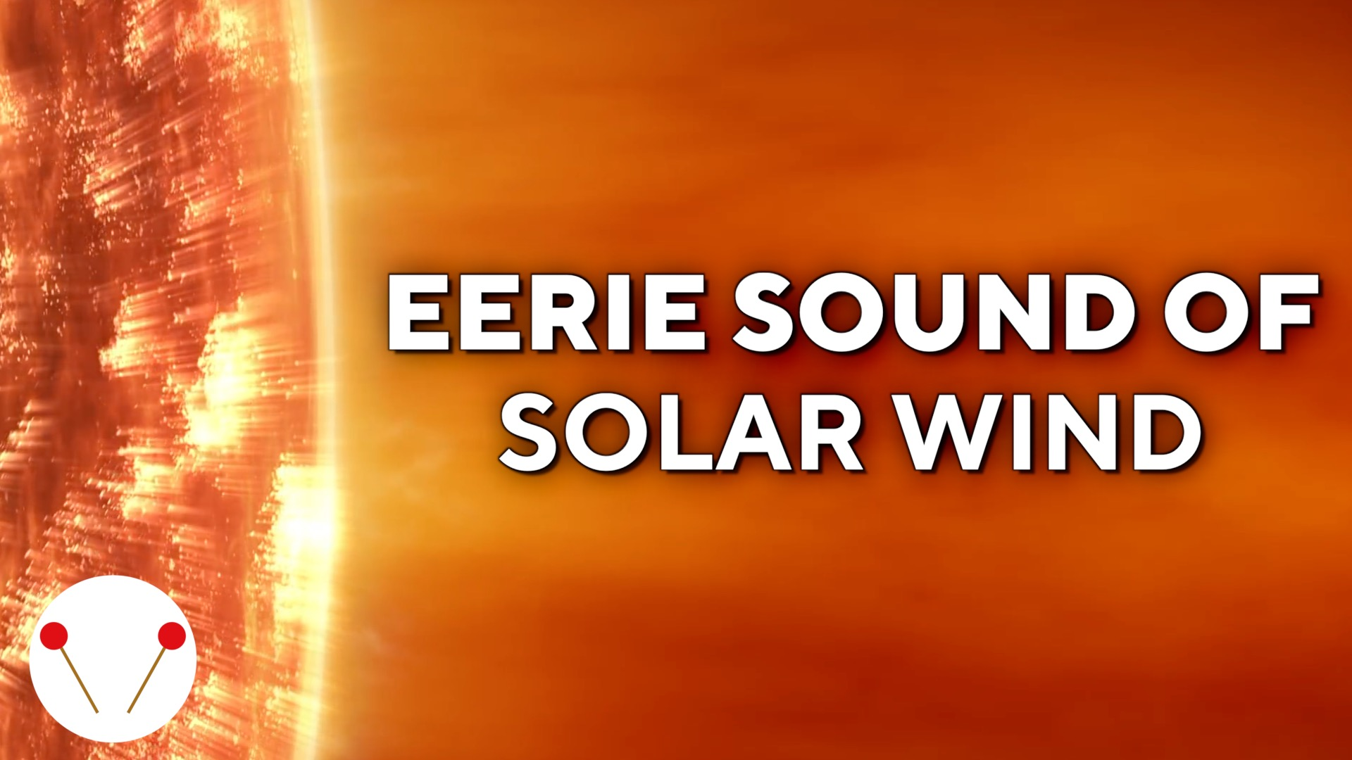 The eerie sound of solar wind